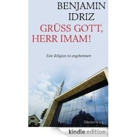 Benjamin Idriz, Grüss Gott, Herr Imam!